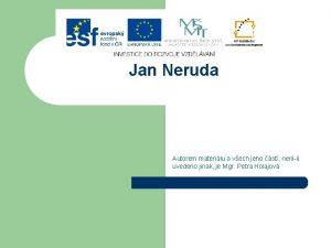 Jan Neruda Autorem materilu a vech jeho st