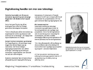 ANNONSE Digitalisering handler om mer enn teknologi Digitalisering
