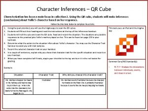 Character Inferences QR Cube Characterization has been a