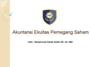 Akuntansi Ekuitas Pemegang Saham Oleh Muhammad Zainal Abidin