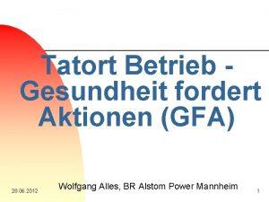 Tatort Betrieb Gesundheit fordert Aktionen GFA 28 06