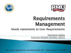 Requirements Management Needs statements to User Requirements Instructor