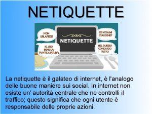 NETIQUETTE La netiquette il galateo di internet lanalogo
