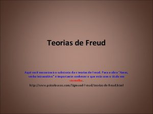 Teorias de Freud Aqui voc encontrar o substrato