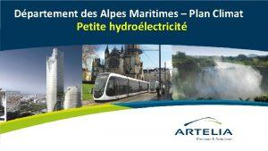 Dpartement des Alpes Maritimes Plan Climat Petite hydrolectricit