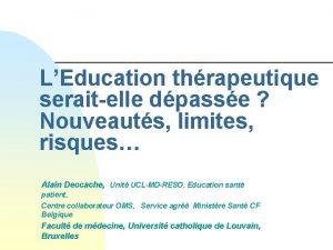 LEducation thrapeutique seraitelle dpasse Nouveauts limites risques Alain