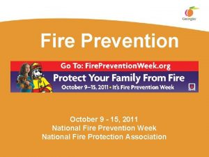 Fire Prevention October 9 15 2011 National Fire