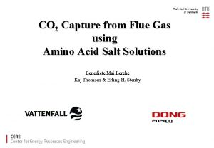 CO 2 Capture from Flue Gas using Amino