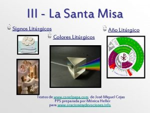 III La Santa Misa Signos Litrgicos Ao Litrgico