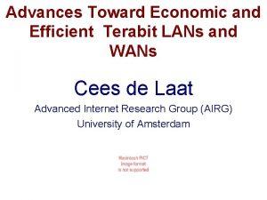 Advances Toward Economic and Efficient Terabit LANs and