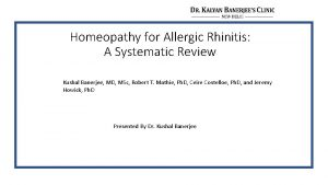 Homeopathy for Allergic Rhinitis A Systematic Review Kushal