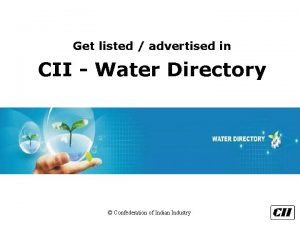 Get listed advertised in CII Water Directory Confederation
