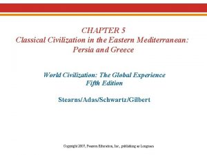CHAPTER 5 Classical Civilization in the Eastern Mediterranean