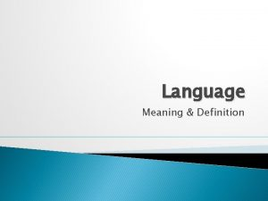 Language Meaning Definition Functions of Ordinary Language Ordinary