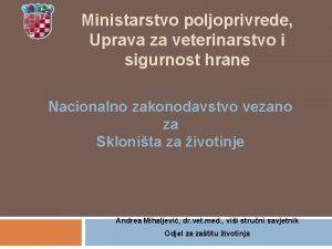 Ministarstvo poljoprivrede Uprava za veterinarstvo i sigurnost hrane
