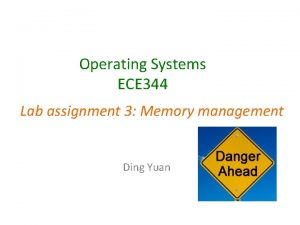 Operating Systems ECE 344 Lab assignment 3 Memory