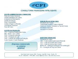 CONSULTORIA FINANCEIRA INTELIGENTE GESTO ADMINISTRATIVA E FINANCEIRA Plano