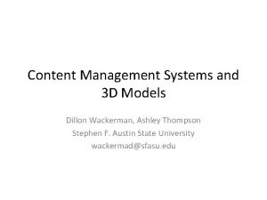 Content Management Systems and 3 D Models Dillon