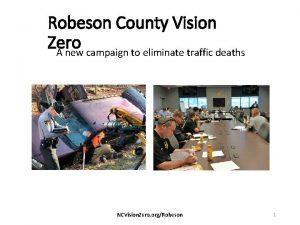Robeson County Vision Zero A new campaign to