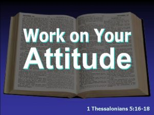1 Thessalonians 5 16 18 The Will of