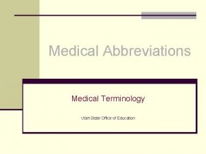 Medical Abbreviations Medical Terminology Utah State Office of