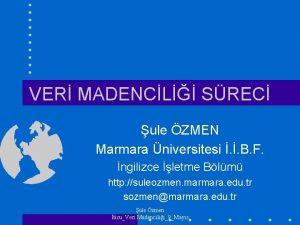 VER MADENCL SREC ule ZMEN Marmara niversitesi B