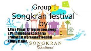 Group 1 Songkran festival by 1 Phra Panas