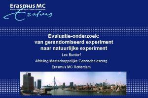 Evaluatieonderzoek van gerandomiseerd experiment naar natuurlijke experiment Lex