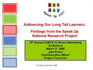 Addressing Our Long Tail Learners Findings from the