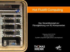 Hot Fluid Computing Hot Fluid Computing Direkte Flssigkhlung