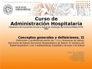 Curso de Administracin Hospitalaria Ministerio de Desarrollo Social