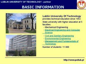 LUBLIN UNIVERSITY OF TECHNOLOGY partner BASIC INFORMATION Lublin