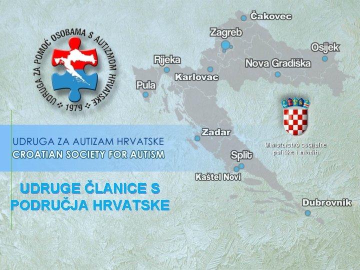 UDRUGE LANICE S PODRUJA HRVATSKE Projekt financiran od