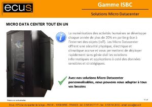 Gamme ISBC Solutions Micro Datacenter MICRO DATA CENTER