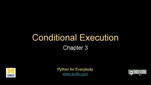Conditional Execution Chapter 3 Python for Everybody www