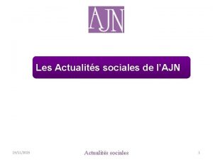 Les Actualits sociales de lAJN 19112015 Actualits sociales