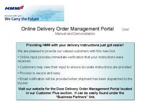 Online Delivery Order Management Portal User Manual and