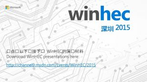 Win HEC Download Win HEC presentations here http