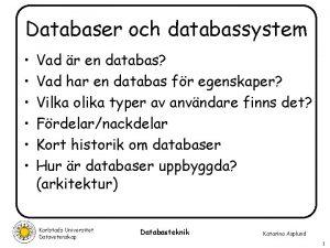 Databaser och databassystem Vad r en databas Vad