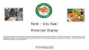 Perth City Farm Historical Display This historical display