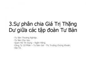 3 S phn chia Gi Tr Thng D