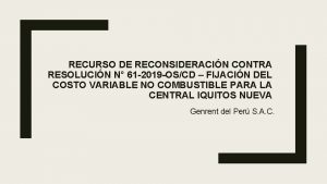 RECURSO DE RECONSIDERACIN CONTRA RESOLUCIN N 61 2019