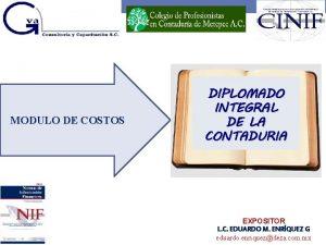 MODULO DE COSTOS DIPLOMADO INTEGRAL DE LA CONTADURIA