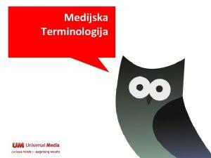 Medijska Terminologija Koga je lake razumeti Govor medija