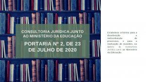 CONSULTORIA JURDICA JUNTO AO MINISTRIO DA EDUCAO PORTARIA