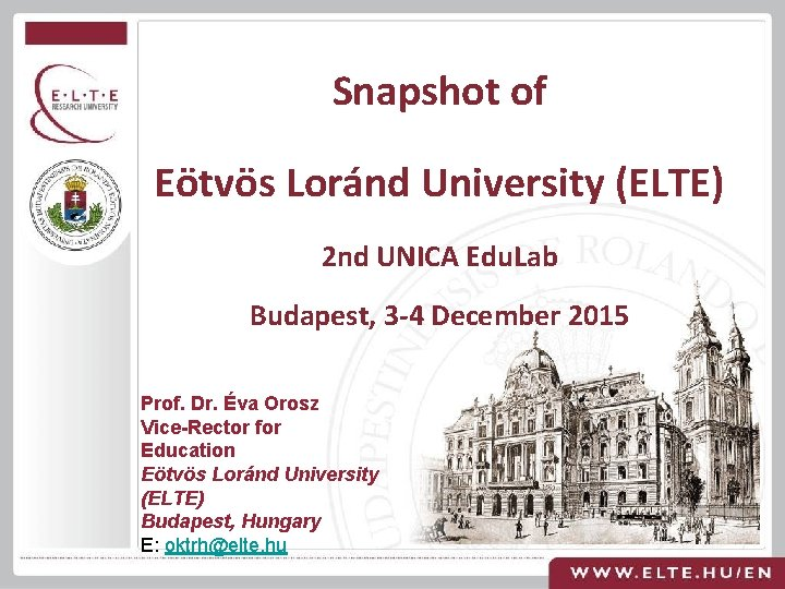 Snapshot of Etvs Lornd University ELTE 2 nd
