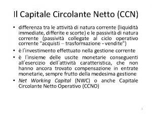 Il Capitale Circolante Netto CCN differenza tra le