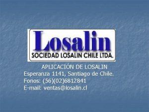 APLICACIN DE LOSALIN Esperanza 1141 Santiago de Chile