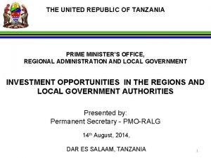 THE UNITED REPUBLIC OF TANZANIA PRIME MINISTERS OFFICE