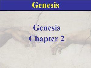 Genesis Chapter 2 Genesis 2 1 Thus the